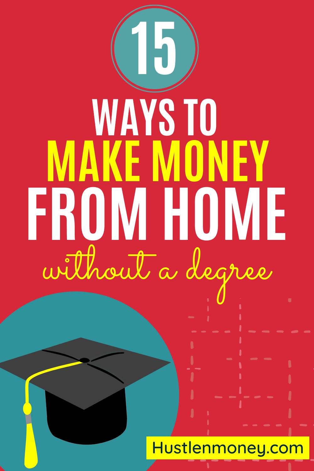 How to make money from home without a degree